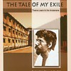 The Tale of My Exile