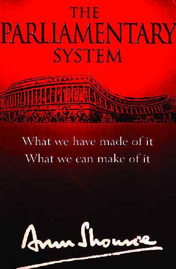 Arun Shourie's book The Parliamentary System